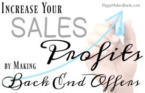 increase profits with back end sales