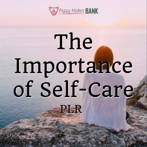 The importance of self-care PLR pack