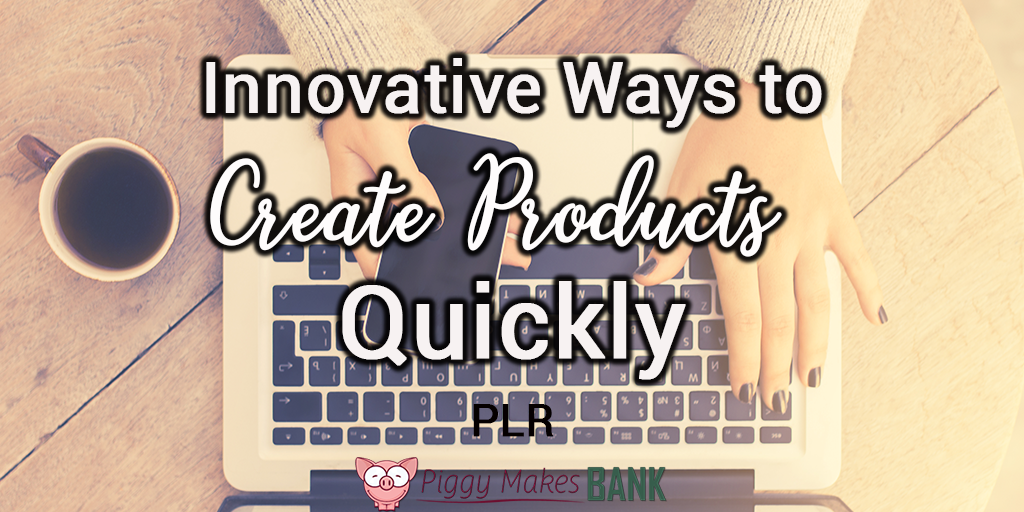Innovative Ways to Create Products Quickly