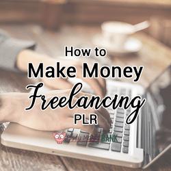 How to Make Money Freelancing PLR