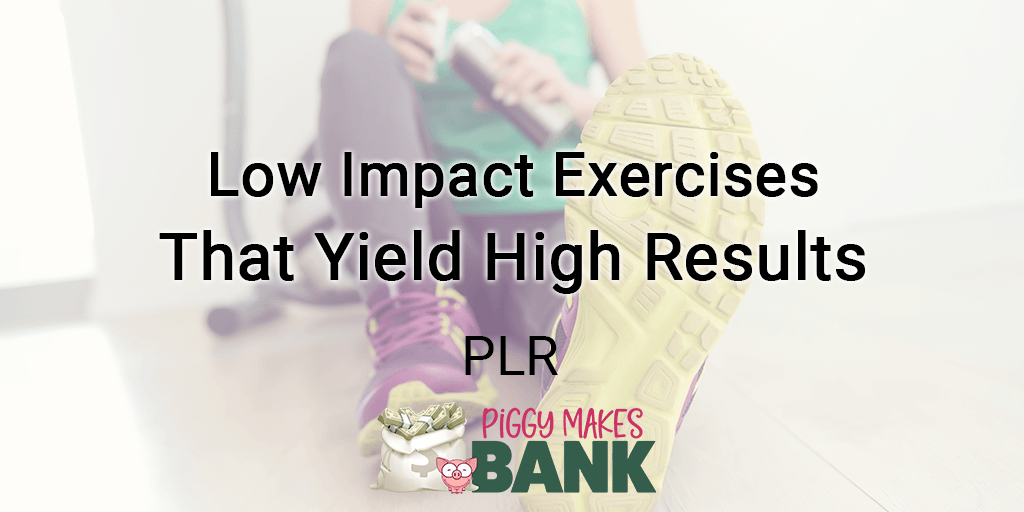 low impact exercises that yield high results
