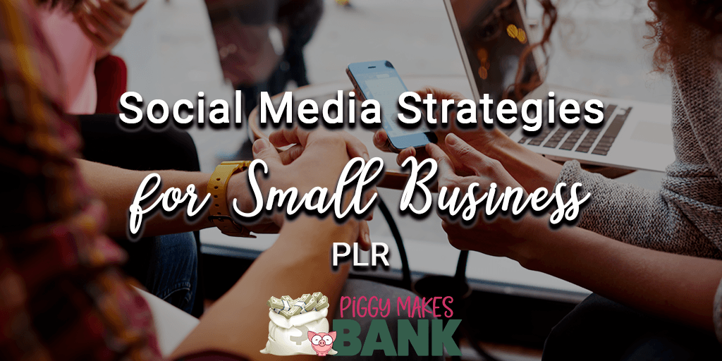 social media strategies for small business